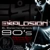 Explosion El Espctro Musical - 90's A Nuestro Estilo (Retro Mixer 2013)