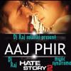Download Aaj phir Tumpe Mp3