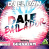 Dj El Dan - Dale Bailador (feat. Berna Jam)