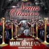 VENUS CLASSICS PODCAST 16 WITH MARK TILLOTSON & MARK DOYLE