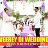 Veerey Di Wedding (It's Entertainment Preview) DJ Rishi
