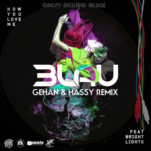 3LAU - How You Love Me Feat. Bright Lights (Gehan & Hassy Remix) [FREE DOWNLOAD]
