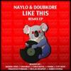 Naylo & Doubkore -  Like This (Dazdek Zone Remix)[Hungry Koala Records]