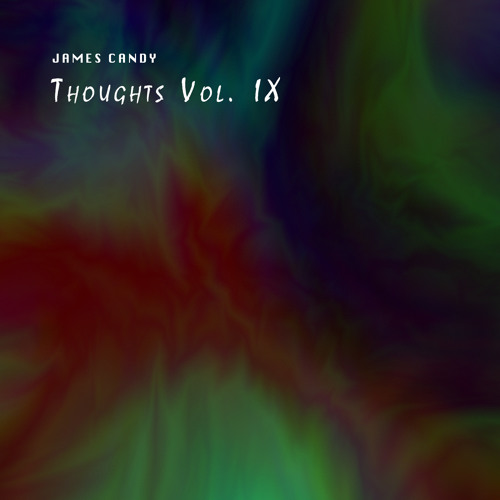 Musical Thoughts IX