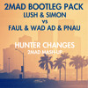 Hunter Changes (2Mad Mash-Up) *CLICK BUY FOR FREE DOWNLOAD*
