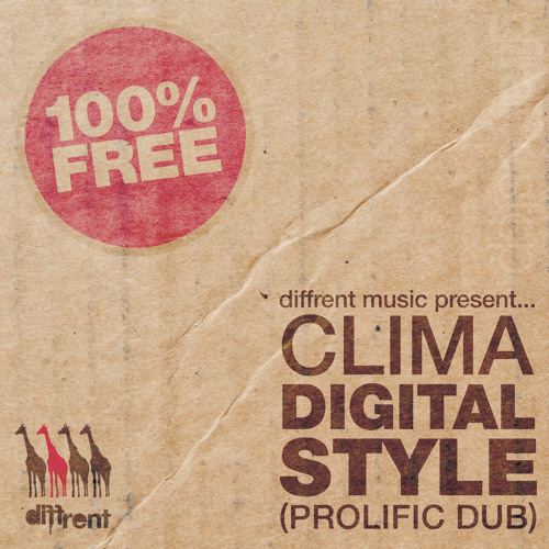 Clima - Digital Style (Prolific Dub) [Free Download]