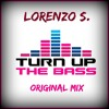 Lorenzo S. - Turn Up The Bass ( Original Mix) **OUT 13/07/2014**