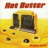 FREE DOWNLOAD!!!! Hot Butter - Popcorn (DJ Second Skin RMX) 320kbps FREE DOWNLOAD!!!!