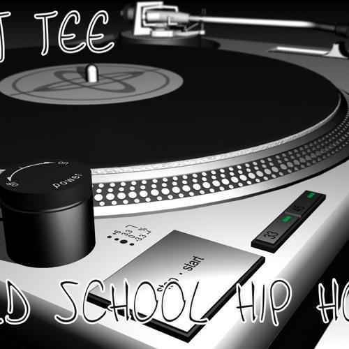 DJ TEE-OLD SCHOOL HIP HOP MIX