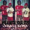 Download Dj Jayhood, Dj Ghost, Bree, Adolf Joker - WALK YOUR STEP REMIX Mp3