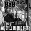 We Still In This Bitch [DJ Felipinho GM] Remix
