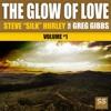 Steve Silk Hurley Feat. Greg Gibbs - The Glow Of Love (Nico Heinz, Max Kuhn & Fabio De Magistris Remix)