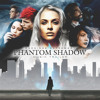 Phantom Shadow Music Trailer (Track Mashup)