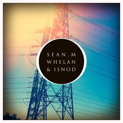They Don't Love Blue Like I Do - Sean M Whelan and Isnod