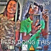 Luh Fat Ft. O.D - Been Doing This {Prod. By Brady Luciano}