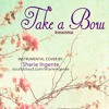 Take a Bow - Rihanna (Instrumental Cover)