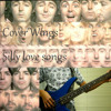 Silly love songs cover