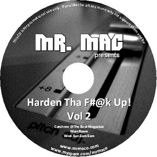 Harden Tha F@#k Up! Vol 2