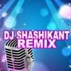 AAP KA AANA DIL DHADKANA 2014  DJ SHASIKANT REMIX