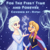 Hifni - For The First Time And Forever (Ost. Frozen)