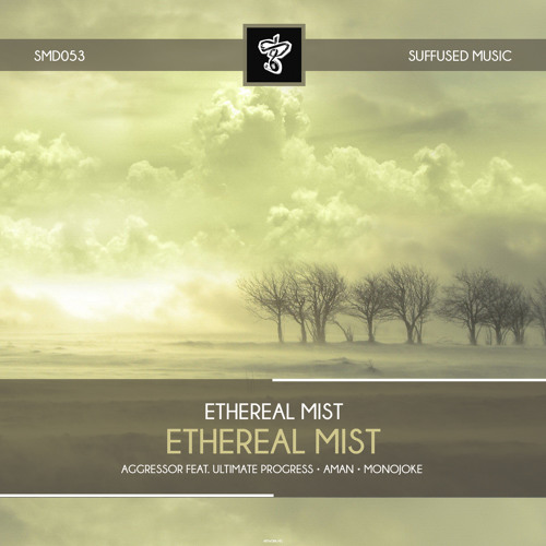 Ethereal Mist - Ethereal Mist (AMAN 'Moonlight' Dub) [Suffused Music]