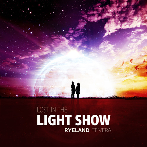 Lost In The Light Show ft. Vera [OUT NOW]