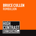 Bruce Cullen - Rumbullion (Original Mix) [OUT NOW]