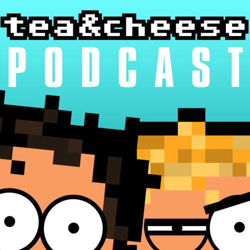 tea&cheese podcast