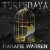 Terperdaya - Hanafie Warren (Music Composition/Arrangement/Recording)