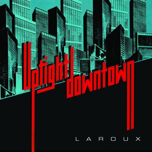 Uptight Downtown (Just Kiddin' Remix)