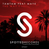 TAMtam Feat MayK - The Way I Feel (Original Mix) [Out Now]