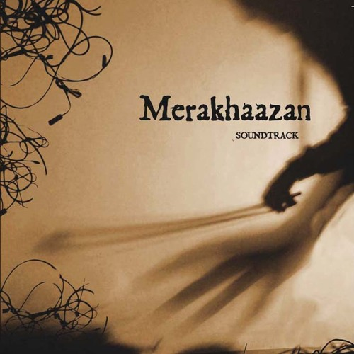 "Merakhaazan ""Soundtrack"""
