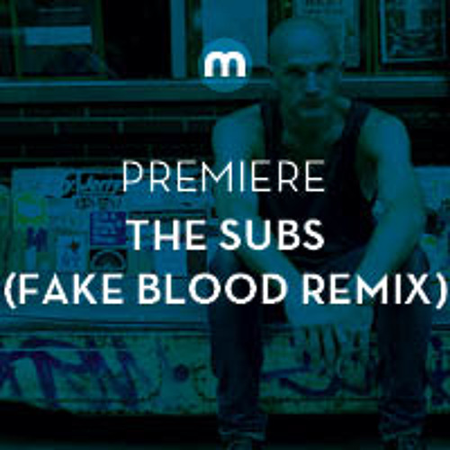Premiere: The Subs 'Cling To Love' (Fake Blood Remix)