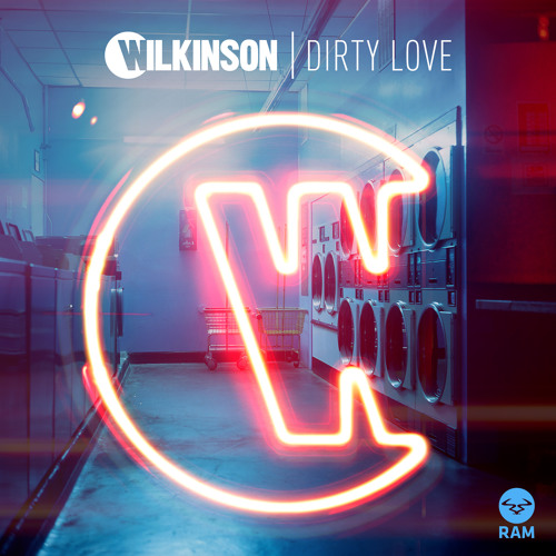 Wilkinson - Dirty Love (ft. Talay Riley)