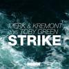 Merk & Kremont Vs Toby Green - Strike (OUT NOW)