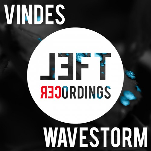 Vindes - Wavestorm (Available 30 July)