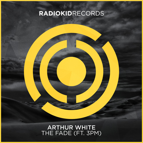Arthur White - The Fade (Ft. 3PM) [OUT NOW]