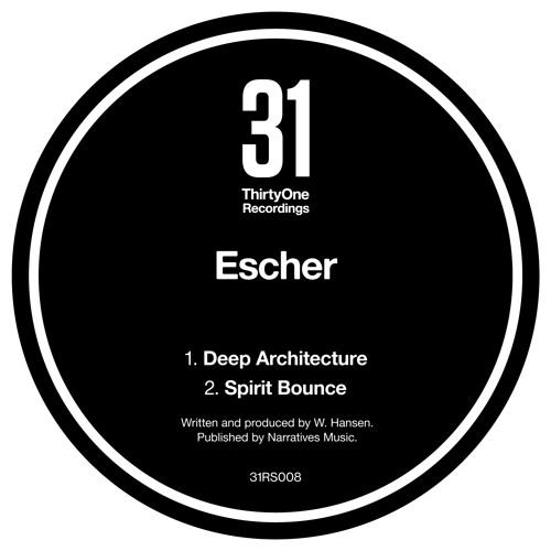 Escher - Deep Architecture - ThirtyOne Recordings
