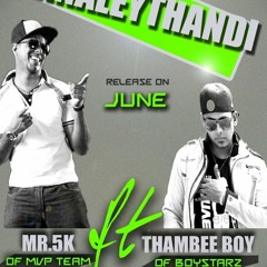 Unnaleythandi - Mr.5k Feat Thambee Boy
