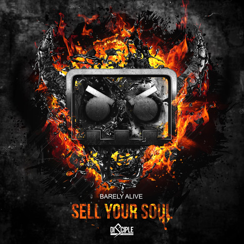 Barely Alive - Sell Your Soul ft. Jeff Sontag