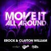 E-Rock & Clayton William Ft. Nayelli - Move It All Around (Original Mix) (SNIPPET)