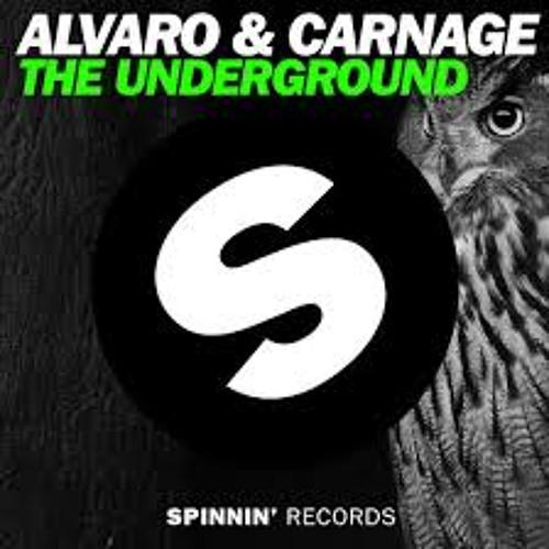 Alvaro & Carnage - The Underground (Olly James Bootleg)