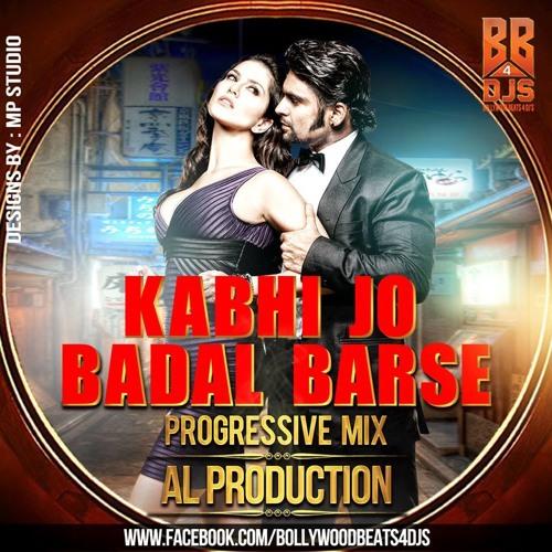 Kabhi Jo Badal (Progressive Mix)AL Prouduction