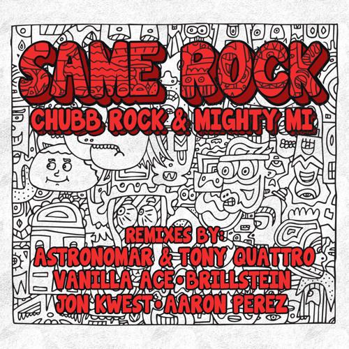 Chubb Rock & Mighty Mi - Same Rock (EP