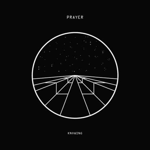 Prayer - Knowing EP