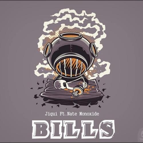 Jiqui - Bills Ft. Nate Monoxide
