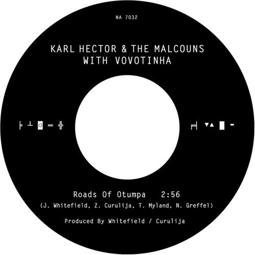 Karl Hector & The Malcouns - Roads Of Otumpa (Vocal) - Sahara Swing bonus 7 inch