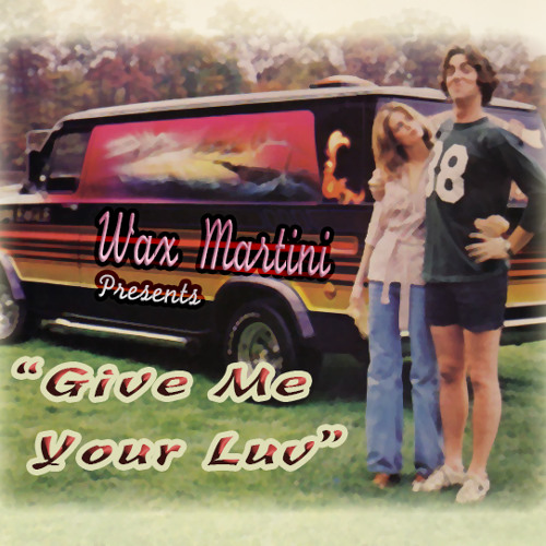 Wax Martini - Give Me Ur Luv (FREE DOWNLOAD)