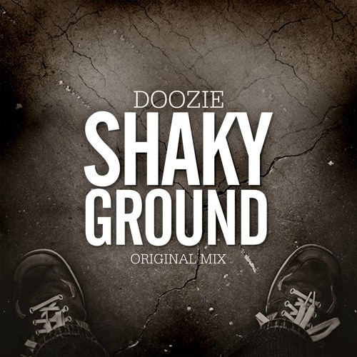 Doozie - Shaky Ground [Preview] Soon @ Lo Kik records!!