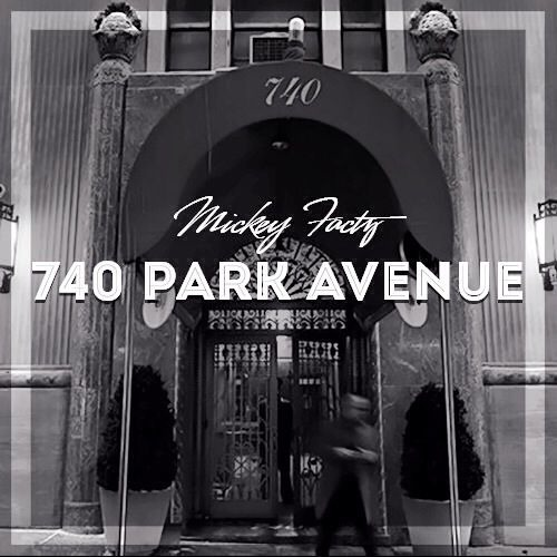Mickey Factz – 740 Park Ave